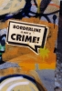 BORDERLINE is NOT a CRIME